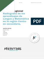 Radiografía de los aprendizajes de Lengua y Matemática en la región Centro en secundaria
