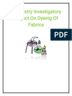 244371482 Chemistry Investigatory Project on Dyeing of Fabrics for Class 12