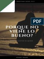 Porque No Viene Lo Bueno Author Jonathan Azael [Adams Brand] Español