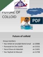 Future of Colloid