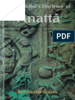 The Buddha's Doctrine of Anatta-Comparative Study of Self and Not-self in Buddhism, Hindulism and Western Philo