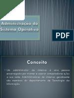 Administração Do Sistema Operativo