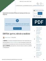EBITDA Qué Es, Cálculo y Análisis