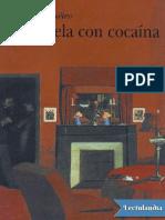 Novela Con Cocaina - M Agueiev