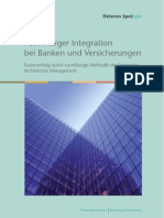 Post Merger Integration bei Banken und Versicherungen. Fusionserfolg durch zuverlässige Methodik des Enterprise Architecture Management (Detecon Spotlight)