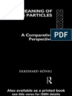 [Theoretical Linguistics] Ekkehard Konig - The Meaning of Focus Particles_ a Comparative Perspective (Theoretical Linguistics) (1991, Routledge)