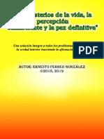 Ernesto Ferrer - Los Misterios de La Vida, La Percepción Omnisciente y La Paz Definitiva