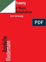 (Klostermann Rote Reihe 104) Peter Trawny - Der frühe Marx und die Revolution.  Eine Vorlesung-Vittorio Klostermann (2018)