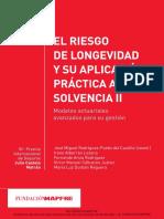 MODELOS ACTUARIALESEl+Riesgo+de+longevidad+y+su+aplicación+práctica+a+Solvencia+II.+Modelos+actuariales+avanzados+para+su+gestión_Mapfre2014