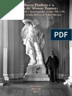 O Museu Paulista e a Gestão Afonso Taunay Escrita Da História e Historiografia, Séculos XIX e XX Usp