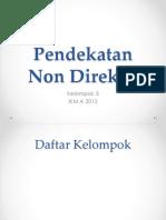 Pendekatan Non Direktif Fix
