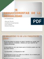 Visiones Reduccionistas de La Sexualidad