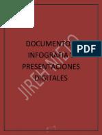 Documentos, Infografia y Presentaciones Digitales
