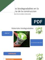 Materiales Biodegradables en La Industria de La Construccion