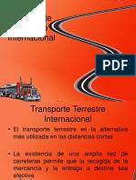 Logistica y Transporte Internacional - PPT 5 - Transporte Terrestre Internacional