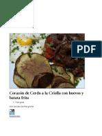 Corazón de Cerdo a La Criolla Con Huevos y Batata Frita