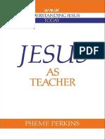[Pheme Perkins] Jesus as Teacher (Understanding Je(BookFi)