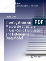 (Springer Theses) Cheng Chen (auth.) - Investigations on Mesoscale Structure in Gas–Solid Fluidization and Heterogeneous Drag Model-Springer-Verlag Berlin Heidelberg (2016).pdf