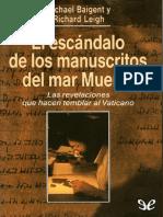 Baigent Leigh El Escandalo de Los Manuscritos Del Mar Muerto