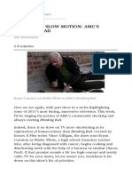 Tragedy in Slow Motion Amc's Breaking Bad