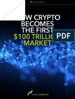 How Crypto Becomes the First 100 Trillion Market