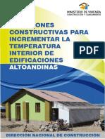SOLUCIONES CONSTRUCTIVAS PARA INCREMENTAR LA TEMPERATURA INTERIOR DE EDIFICACIONES ALTOANDINAS