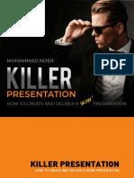 Killer Presentation - Muhammad Noer