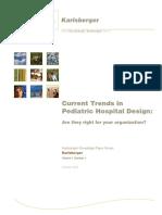 Current trends in paediatric hospital Design