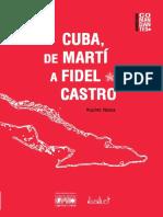Cuba de Marti a Fidel Castro