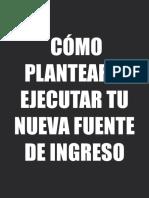 CÓMO_PLANTEAR_Y_EJECUTAR_TU_NUEVA_FUENTE_DE_INGRESO-2