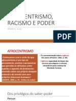 Afrocentrismo Racismo Poder