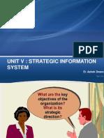 UNIT v Strategic Information System
