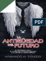 La Antiguedad Del Futuro - Armando H. Toledo