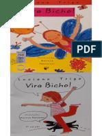 Vira Bicho