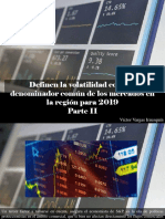 Víctor Vargas Irausquín - Definen La Volatilidad Como El Denominador Común de Los Mercados en La Región Para 2019, Parte II