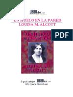 Alcott, Louisa May - Un Hueco en La Pared