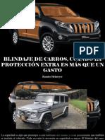 Ramiro Helmeyer -Blindaje de Carros, Cuando La Protección Extra Es Más Que Un Gasto