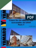 Armando Iachini - Conoce Los 10 Edificios Más Sustentables Del 2018, Parte I
