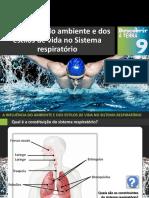 Dt9 a Influência Do Ambiente e Dos Estilos de Vida No Sistema Respiratório