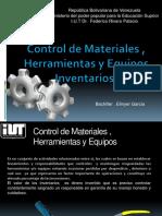 Exposicion Control de Materiales , Equipos y Herramientas