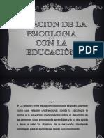283253588-Relacion-de-La-Psicologia-Cn-La-Educacion.pptx