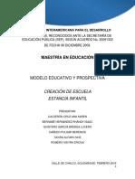 4.-Creacion de Escuela, Estancia Infantil