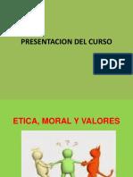 SESION 2 (Etica, Moral y Valores).