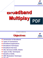 Broadband Multiplay