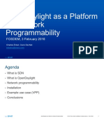 OpenDaylight As A Platform For Network Programmability Extended Version