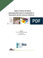 IMDEA-Modelos y Base de Datos Geoespaciales Para La Evaluación e Inventario de Recursos Hídricos