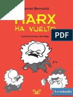 Marx Ha Vuelto - Daniel Bensaid