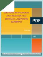 Garay, Lucía. Cuestiones institucionales de la educación y las escuelas y la educación matemática