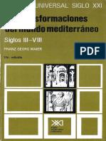 [Historia Universal Siglo XXI tomo 9] Franz Georg Maier - Las Transformaciones del mundo Mediterráneo Siglos III-VIII 9(1986, Siglo XXI).pdf
