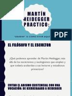 Martín Heidegger Practico Dasein o Como Vivir El Aquí y Ahora